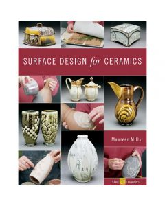 Surface Design for Ceramics by Maureen Mills